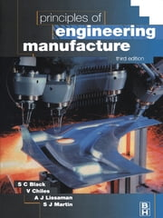 Principles of Engineering Manufacture ebook by V. Chiles,S. Black,A. Lissaman,S. Martin