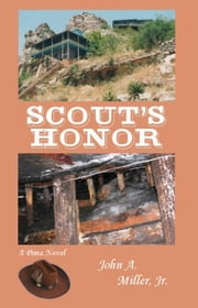 Scout's Honor ebook by John A. Miller, Jr.