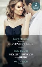 Kostas's Convenient Bride: Kostas's Convenient Bride / Desert Prince's Stolen Bride (Conveniently Wed!) (Mills & Boon Modern) ebook by Lucy Monroe, Kate Hewitt