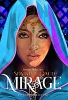 Mirage - A Novel ebook by Somaiya Daud