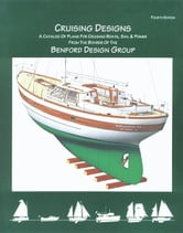 Cruising Designs, Fourth Edition ebook by Benford, Jay R.