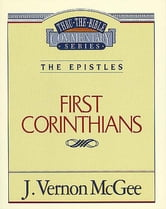 1 Corinthians - The Epistles (1 Corinthians) ebook by J. Vernon McGee