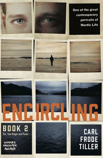 Encircling 2 - Ole, Tom Roger and Paula ebook by Carl Frode Tiller