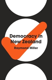 Democracy in New Zealand ebook by Raymond Miller