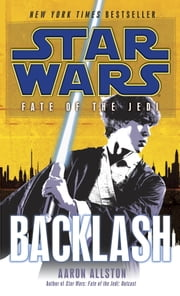 Backlash: Star Wars Legends (Fate of the Jedi) ebook by Aaron Allston
