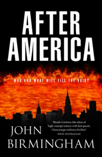 After America: The Disappearance 2 ebook by John Birmingham