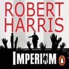 Imperium - (Cicero Trilogy 1) audiobook by Robert Harris