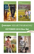 Harlequin Heartwarming October 2016 Box Set - Keeping Cole's Promise\The Reluctant Rancher\Shadow on the Fells\The Senator's Daughter ebook by Cheryl Harper, Leigh Riker, Eleanor Jones,...