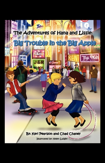 The Adventures of Hana and Lissie ebook by Chad Chaney