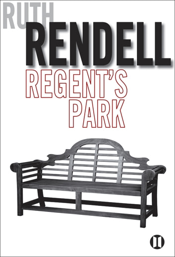 Regent's Park ebook by Ruth Rendell