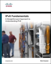 IPv6 Fundamentals - A Straightforward Approach to Understanding IPv6 ebook by Rick Graziani