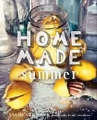 Home Made Summer ebook by Yvette van Boven