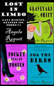 Lost in Limbo (Lana Harvey, Reapers Inc. books 1-3) ebook by Angela Roquet