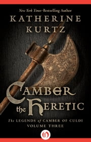 Camber the Heretic ebook by Katherine Kurtz