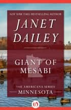 Giant of Mesabi ebook by Janet Dailey