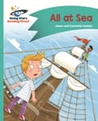 Reading Planet - All at Sea - Turquoise: Comet Street Kids ePub ebook by Adam Guillain, Charlotte Guillain