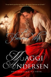 The Baron's Wife ebook by Maggi Andersen