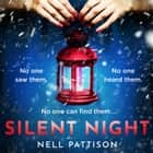 Silent Night audiobook by Nell Pattison