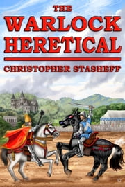The Warlock Heretical ebook by Christopher Stasheff