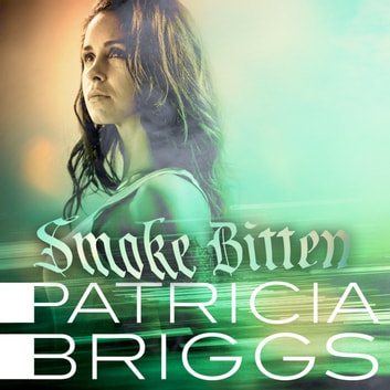 Smoke Bitten - Mercy Thompson: Book 12 audiobook by Patricia Briggs
