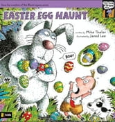 Easter Egg Haunt ebook by Mike Thaler