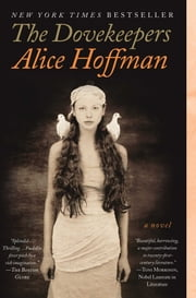 The Dovekeepers - A Novel ebook by Alice Hoffman