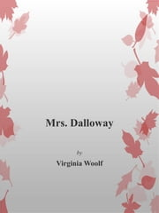 Mrs. Dalloway ebook by Virginia Woolf,Virginia Woolf,Virginia Woolf,Virginia Woolf
