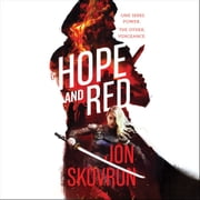 Hope and Red audiobook by Jon Skovron