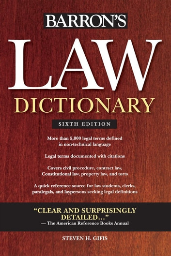 Barron's Law Dictionary6th Edition ebook by Steven H. Gifis