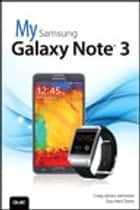 My Samsung Galaxy Note 3 ebook by Craig James Johnston, Guy Hart-Davis