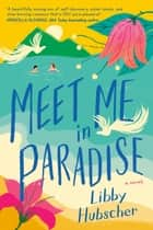 Meet Me in Paradise ebook by