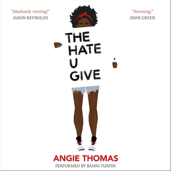 The Hate U Give audiobook by Angie Thomas