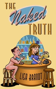 The Naked Truth ebook by Lisa Brandt