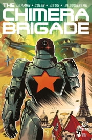 The Chimera Brigade #3 ebook by Serge Lehman, Fabrice Colin, Gess,...
