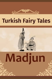 ''Madjun'' ebook by Turkish Fairy Tales