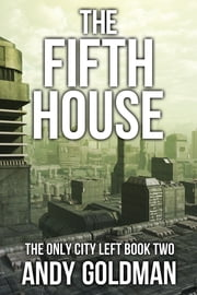 The Fifth House ebook by Andy Goldman