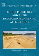 Shore Processes and their Palaeoenvironmental Applications ebook by Anthony, Edward J.