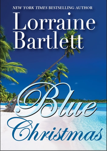 Blue Christmas ebook by Lorraine Bartlett