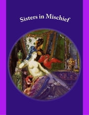Sisters in Mischief ebook by S'who