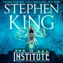 The Institute audiobook by Stephen King, Santino Fontana