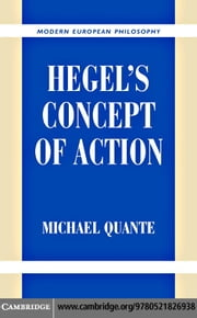 Hegel's Concept of Action ebook by Quante, Michael
