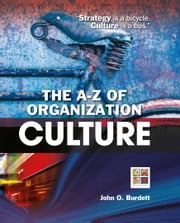 The A-Z of Organization Culture