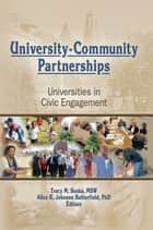 University-Community Partnerships ebook by Tracy Soska,Alice K Johnson Butterfield