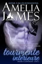 Tourmente intérieure ebook by Amelia James