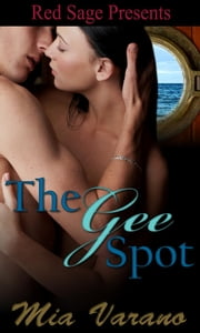 THE GEE SPOT ebook by VARANO, MIA