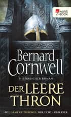 Der leere Thron ebook by Bernard Cornwell, Karolina Fell, Peter Palm