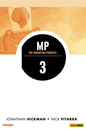 The Manhattan Projects volume 3: Costrutto (Collection) eBook by Jonathan Hickman,Nick Pitarra