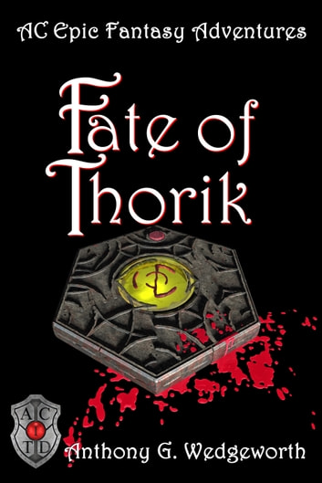 Fate of Thorik ebook by Anthony G. Wedgeworth