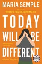 Today Will Be Different ebook by