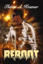 Reboot ebook by Therese A Kraemer